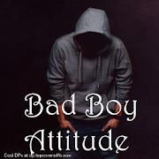 Bad Boy Attitude Status