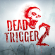 DEAD TRIGGER 2 - ゾンビサバイバルシューターFPS