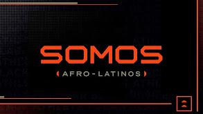 Somos Afro-Latinos thumbnail