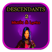Descendants 2 Music & Lyrics