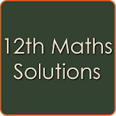 12th Class Maths Solutions - CBSE