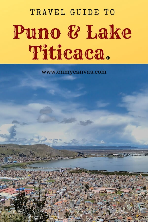 pinterest image for puno and lake titicaca travel guide