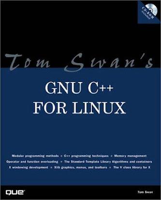 Tom Swan's GNU C++ for Linux (Professional Dev  Guide)