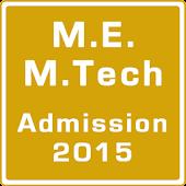 ME M.Tech Admission 2015