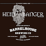 BarrelHouse Heidbanger 2017 / Barrel Aged Red Rye Scotch Ale