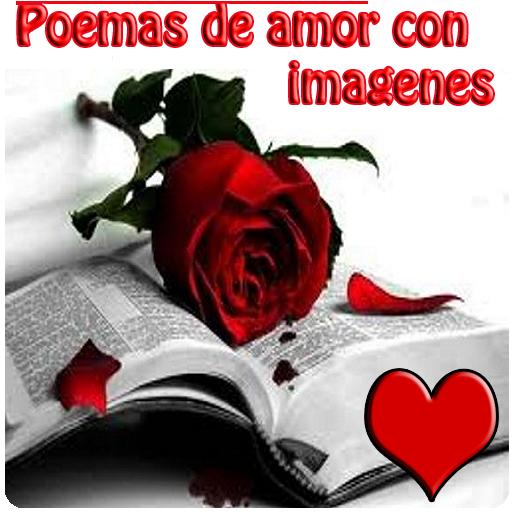 Poemas De Amor Con Imagenes Apps On Google Play