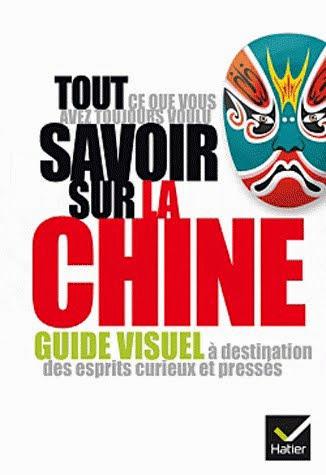 Tout savoir sur la Chine : guide visuel de Grégoire Basdevant
