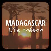 Madagascar L'Île trésor