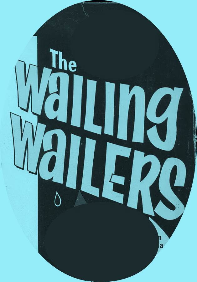 wailing wailers 2.jpg