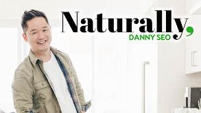 Naturally, Danny Seo thumbnail