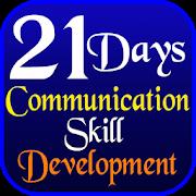 Communication Skill Development in 21 Days