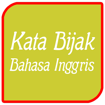 Download Kata Bijak Bahasa Inggris Apk Latest Version App For