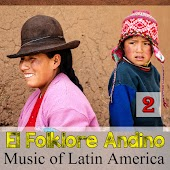 El Folklore Andino - Music Of Latin America 2