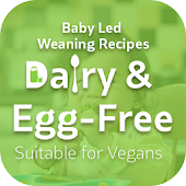 Vegan Baby Led Weaning Recipes (Dairy & Egg Free)