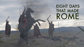 Eight Days That Made Rome thumbnail