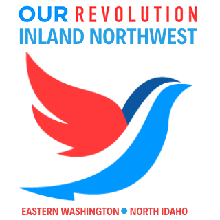 Our Revolution Inland Northwest - Eastern Washington & North Idaho