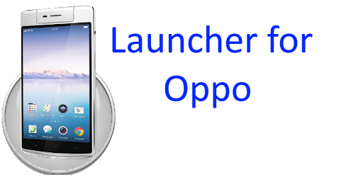 Launcher for Oppo - Apps on Google Play
