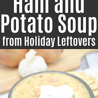 Slow Cooker Ham and Potato Soup from Holiday Leftovers.