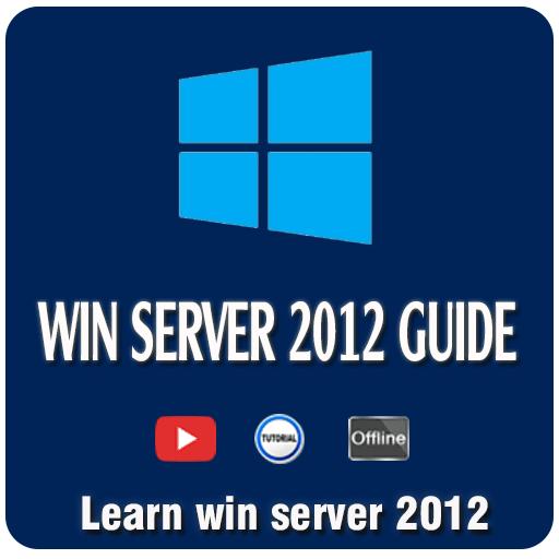 Win Server 2012 Guide