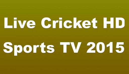 Live Cricket HD Sports TV 2015