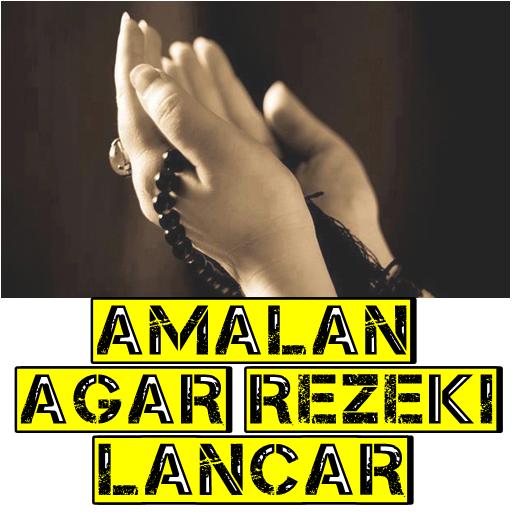 Amalan Agar Rejeki Lancar