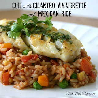 Cod with Mexican Rice and Cilantro Vinaigrette.