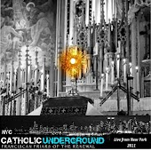 Catholic Underground 2011: Live from New York