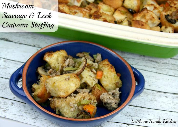 Mushroom, Sausage & Leek Ciabatta Stuffing Recipe