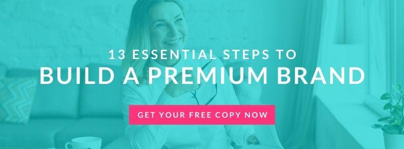 Build Your Premium Brand Today