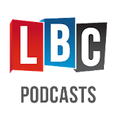 LBC Podcasts