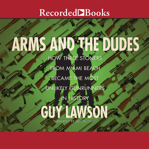 Arms And The Dudes How Three Stoners From Miami Beach Became The