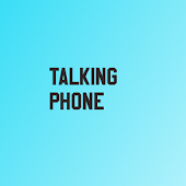 Talking Phone App