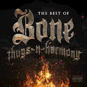 The Best of Bone Thugs-n-Harmony (Greatest Hits Edition)
