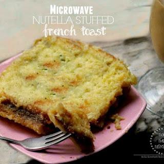 Microwave Nutella Stuffed Frensh Toast
