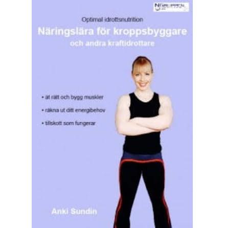 Näringslära för kroppsbyggare och andra kraftidrottare