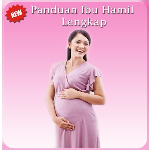 Panduan Ibu Hamil Lengkap