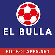 FutbolApps.net El Bulla Fans