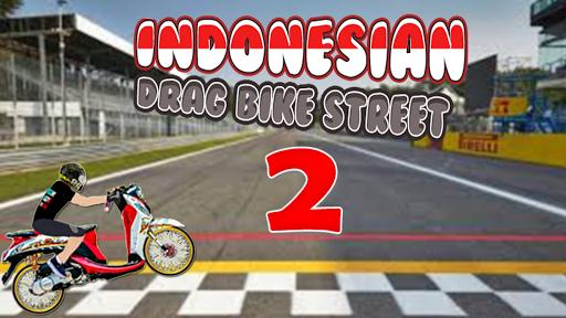 Indonesian Drag Street Racing Game 2018 1 screenshots 1