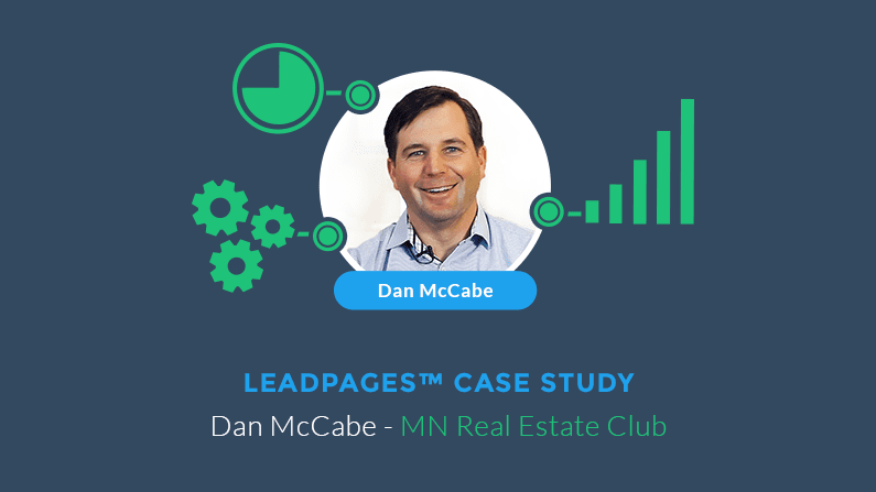 Twin Cities real estate investor, Dan McCabe used LeadPages to advertise his programs and saw his conversion rates double just by using LeadPages.