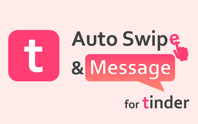 Auto Swipe & Message for tinder (English ver)