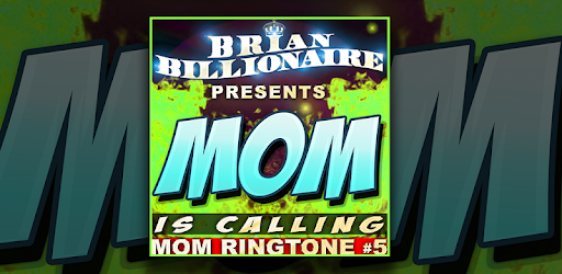 your mom calling ringtone mp3 download