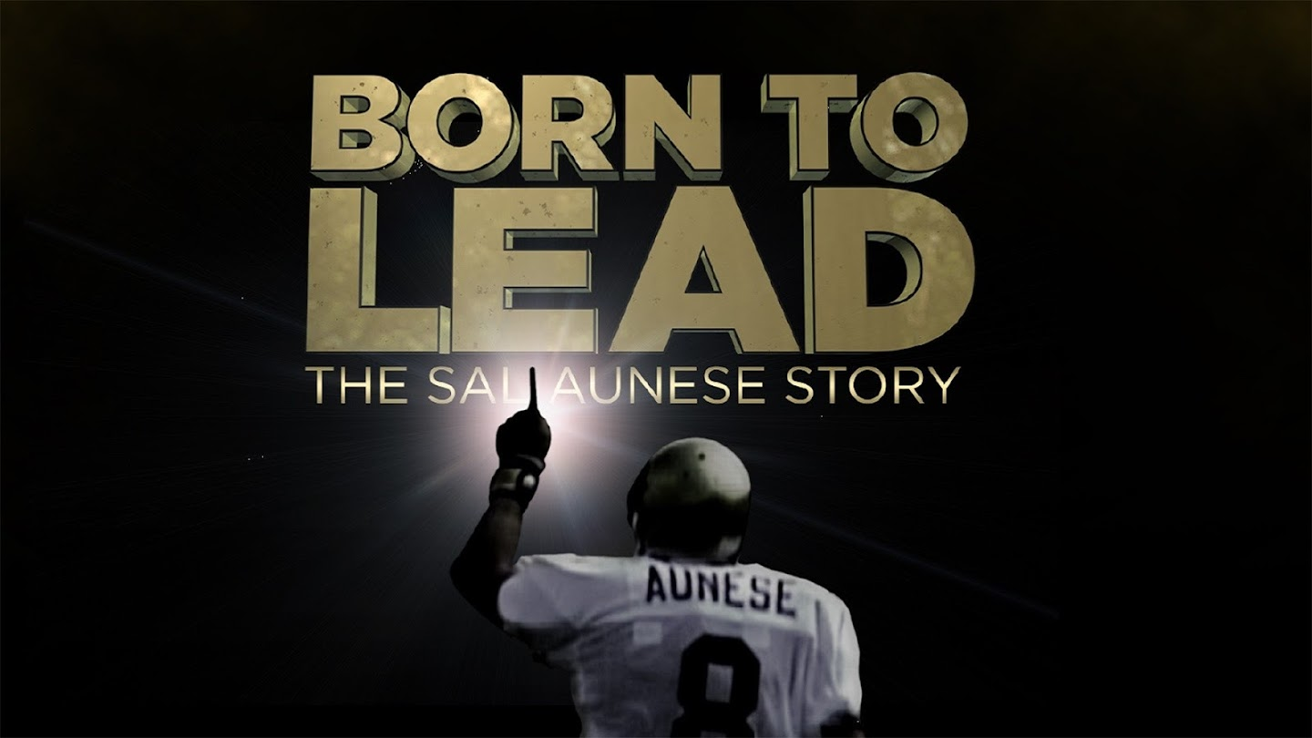 Watch Born To Lead: The Sal Aunese Story live
