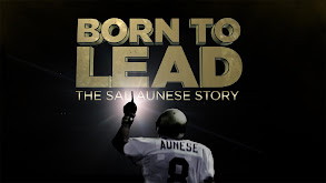 Born To Lead: The Sal Aunese Story thumbnail