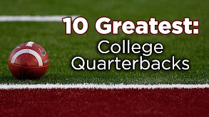 10 Greatest: College Quarterbacks thumbnail