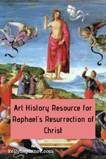 Art History Resource: A video on Raphael's Resurrection of Christ. Exploration of the iconography and meaning of the work. #kellybagdanov.com #arthistory #arteducation #classicalconversation @charlottemason #teachingart #raphael #rafael #resurrectionart #lentart #renaissanceart