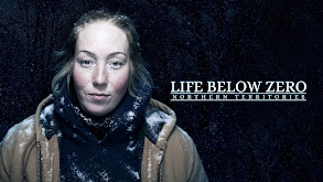 Life Below Zero: Northern Territories thumbnail