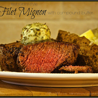 RESTAURANT-STYLE FILET MIGNON with COMPOUND BUTTER
