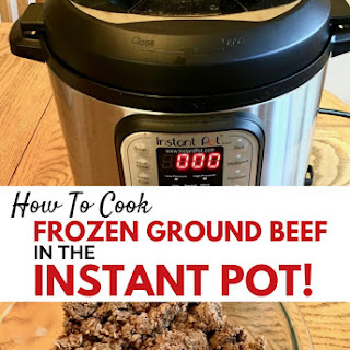 How to Cook Frozen Ground Beef in the Instant Pot Recipe