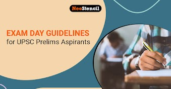 Exam Day Guidelines for Aspirants Appearing in UPSC Prelims 2020
