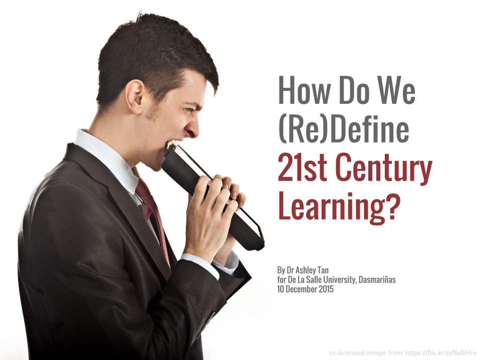 How Do We (Re)Define 21st Century Learning